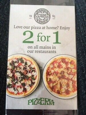 PIZZA EXPRESS MONEY OFF DISCOUNT VOUCHER 2 For 1 On Mains Feb - 23rd May 2019