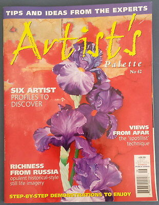 Artist Palette Magazine No.42Step-by-step demonstrations Pastels Mixed Media