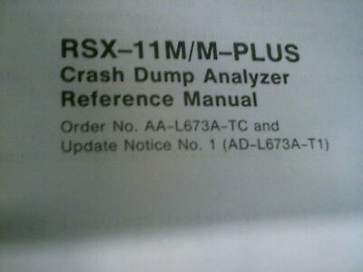 Dec Rsx-11M & Rsx-11M Plus Manuals, Crash Dump Analyzer And System Management Gu