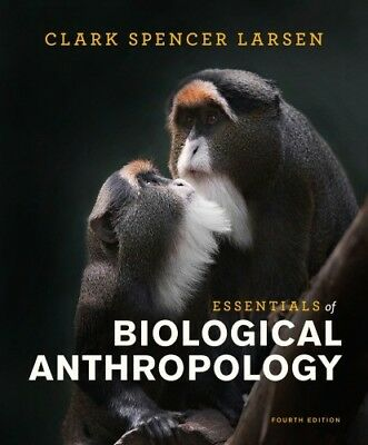Essentials of biological anthropology, 4th Edition, E-Book
