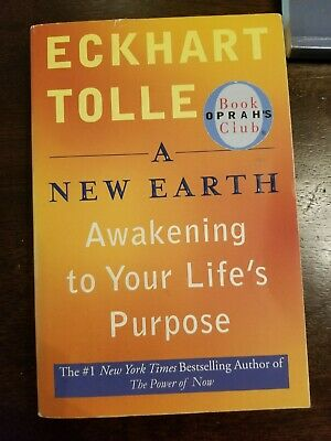 A New Earth : Awakening to Your Life's Purpose by Eckhart Tolle (2008,...