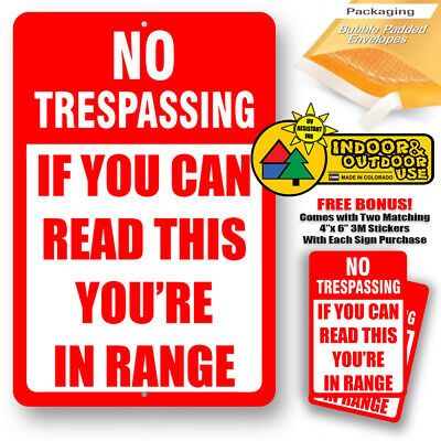 No Trespassing If You Can Read This Are In Range Warning Sign Metal Tin Novelty