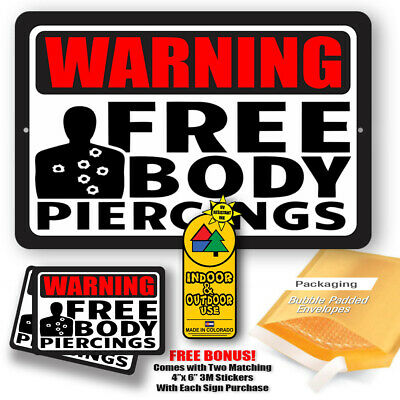 Warning Free Body Piercing Home Yard Sign Trespassing Tin Metal Novelty Gifts