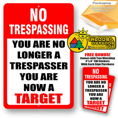 You Are No Longer Trespasser Now A Target Trespassing Sign Metal Tin Novelty