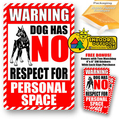 Warning Dog Has No Respect For Personal Space Yard Trespassing Tin Sign Metal