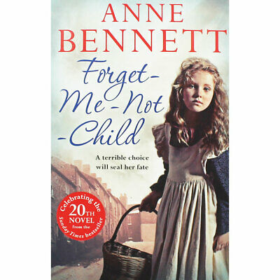 Forget Me Not Child by Anne Bennett (Paperback), Fiction Books, Brand New