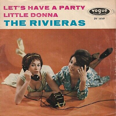 """The Rivieras - Let's Have A Party / Little Donna German 7"""" 45 PS Beat"""