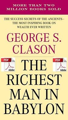 The Richest Man In Babylon By George S Clason **Instant Delivery eBook/PDF**