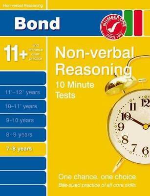 Bond 10 Minute Tests Non-Verbal Reasoning 7-8 years, Very Good Condition Book, P