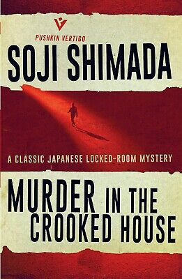 Murder in the Crooked House - Soji Shimada Fast Delivery [PDF] EB00K