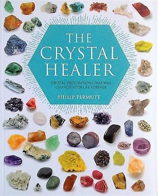 THE CRYSTAL HEALER Philip Permutt  (2016)  NEW BOOK - FREE POST - Healing With