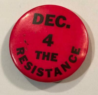 "Vtg Vietnam Era Draft "" Dec 4 The Resistance "" Pin Button Pinback 1967 Anti-War"
