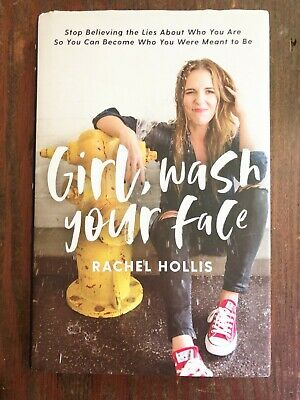 GIRL, WASH YOUR FACE by Rachel Hollis nonfiction BOOK hardcover self-help