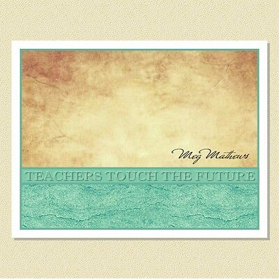 Teachers Touch The Future ~ Personalized Note Cards (10 Folded)