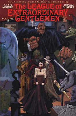 The League of Extraordinary Gentlemen: Vol 2 Alan Moore, Kevin O'Neill