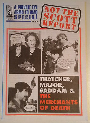 Private Eye - 'NOT THE SCOTT REORT' - an 'Arms to Iraq' Special, November 1994