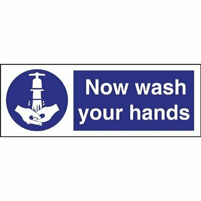 Now Wash Your Hands Symbol Sign Notice Safety Plaque Poster Commercial 90X230mm