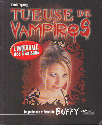 C1 Topping TUEUSE DE VAMPIRES Guide non officiel BUFFY 2000 Vampire Slayer