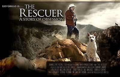 The Rescuer Story of Obsession DVD 2011 Leo Grillo Abandoned Animal Rescue NEW