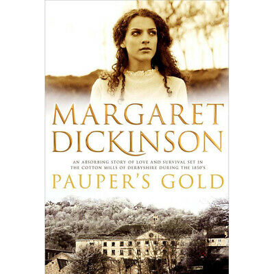 Paupers Gold by Margaret Dickinson (Paperback), Fiction Books, Brand New