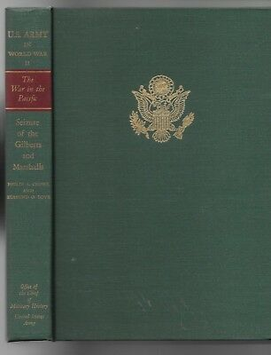 The War in the Pacific, Seizure of the Gilberts & Marshalls by Crowl & Love 1970