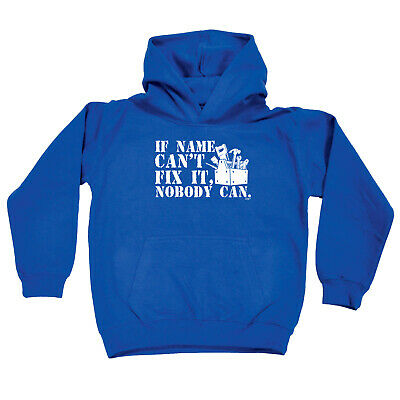 Funny Kids Childrens Hoodie Hoody - If Name Cant Fix It