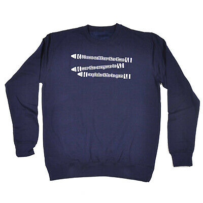 Funny Kids Childrens Sweatshirt Jumper - I Have Neither The Time Nor Crayons