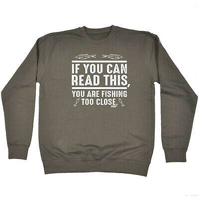 Fishing Childrens Sweatshirt Funny Jumper - If You Can Read This Youre Fishing