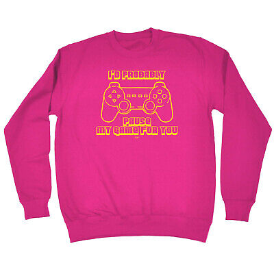 Funny Kids Childrens Sweatshirt Jumper - Id Probably Pause My Game For You Gamme