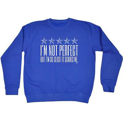 Funny Kids Childrens Sweatshirt Jumper - Im Not Perfect But Im So Close It Scare