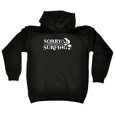 Funny Kids Childrens Hoodie Hoody - Sorry I Looked Interested I Was Thinking Abo