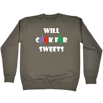 Funny Kids Childrens Sweatshirt Jumper - Will Cook For Sweets