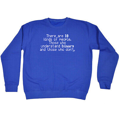 Funny Kids Childrens Sweatshirt Jumper - There Are 10 Kinds Of People Those That