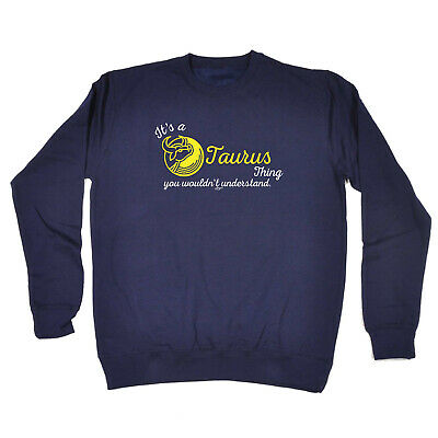 Funny Kids Childrens Sweatshirt Jumper - Star Sign Its A Taurus  Thing You Would