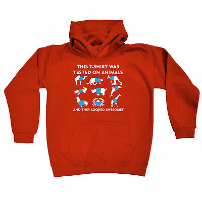 Funny Kids Childrens Hoodie Hoody - This Tshirt Was Tested On Animals