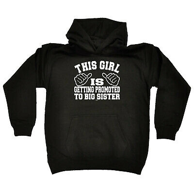 Funny Kids Childrens Hoodie Hoody - This Girl Is Getting Promoted To Big Sister