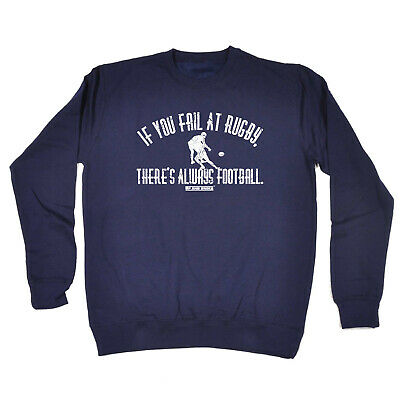 Funny Kids Childrens Sweatshirt Jumper - Uau If You Fail At Rugby