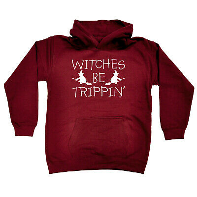 Funny Kids Childrens Hoodie Hoody - Witches Be Trippin