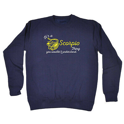 Funny Kids Childrens Sweatshirt Jumper - Star Sign Its A Scorpio  Thing You Woul