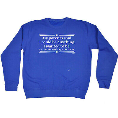 Funny Kids Childrens Sweatshirt Jumper - My Parents Said I Could Be Anything I W