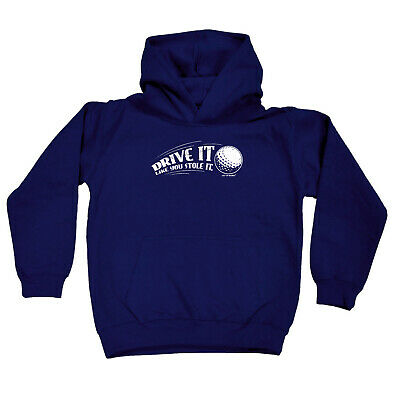 Golfing Kids Childrens Hoodie Hoody Funny - Golf Drive It Like You Stole It
