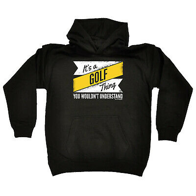 Golfing Kids Childrens Hoodie Hoody Funny - Its A Golf Thing