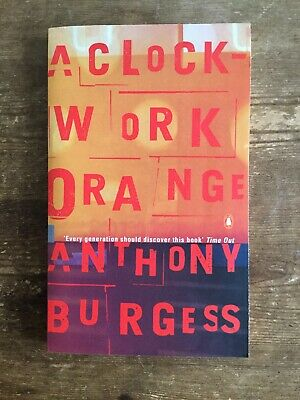 A Clockwork Orange Anthony Burgess Iconic Book