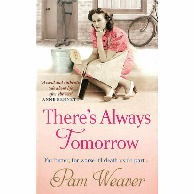 Theres Always Tomorrow by Pam Weaver (Paperback), Books, Brand New