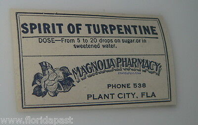 old MAGNOLIA PHARMACY Plant City Florida SPIRIT OF TURPENTINE Medicine Label