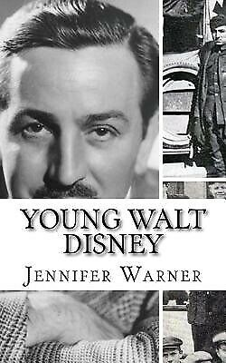 Young Walt Disney: A Biography of Walt Disney's Younger Years by  9781499559941