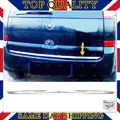 S.STEEL Chrome Rear Trunk Lid Bottom Frame Trim Vauxhall Opel Meriva A 2003-2010