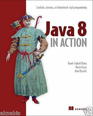 Java 8 in Action: Lambdas, streams, and functional-style programming [Broché]