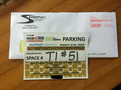 2019 12 Hours of Sebring - Reserved Parking Pass - Turn One Near Pits