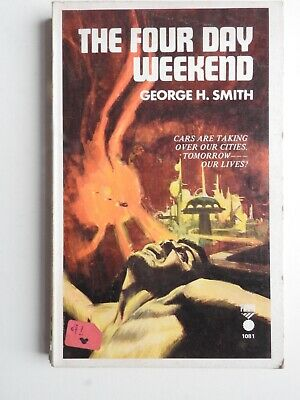 George H Smith - The Four Day Weekend PB Priory Books (undated)